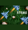 Air strike with jet planes firing