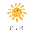 Be Shine Fun quote vector image
