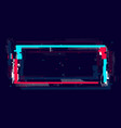 glitch rectangle frame in neon color distorted vector image vector image