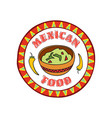mexican food icon traditional cuisine of mexico vector image vector image