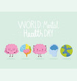 world mental health day brain characters planet vector image vector image