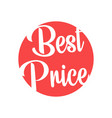 best price label design on white background vector image vector image