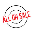 all on sale rubber stamp vector image vector image