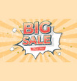 big sale banner in pop art style comic explosion vector image