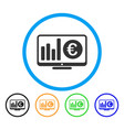 euro market monitoring rounded icon vector image vector image