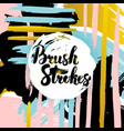 brush strokes lettering card vector image