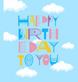 happy birthday to you doodle fun postcard design vector image