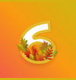 autumn six 6 number with forest leaves vector image vector image