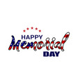 happy memorial day hand letterind greeting card vector image vector image