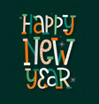 happy new year modern typography card vector image vector image