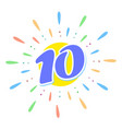 the blue 10 in the middle of the fireworks us ten vector image vector image