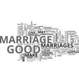what makes a good marriage good text word cloud vector image vector image