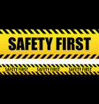 banner safety first seamless tape danger yellow vector image
