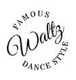 Famous dance style waltz stamp vector image vector image