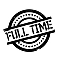Full Time rubber stamp vector image vector image