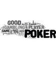what makes a good poker player text word cloud vector image vector image