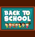 back to school template with happy children vector image vector image