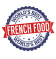 french food grunge rubber stamp vector image vector image