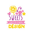 sweets original logo design emblem for vector image vector image
