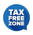 Tax free blue speech bubble vector image