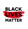 black lives matter - anti-racism social change vector image