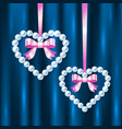 Pearl hearts with pink ribbons and bows vector image