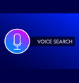 voice search recognition concept vector image vector image