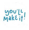 trendy hand lettering motivation vector image