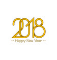 yellow numbers 2018 with happy new year text for vector image vector image