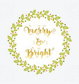 christmas holiday merry and bright floral circle vector image