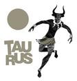 tribal zodiac taurus man with bull head fangs vector image