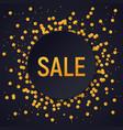 dark round sale banner on glitter confetti vector image vector image