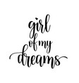 girl of my dreams lettering vector image vector image