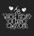 28 years birthday and years anniversary