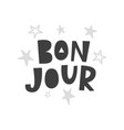 bon jour scandinavian style childish poster vector image vector image