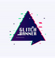 glitch banner with text placeholder glitch style vector image vector image