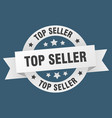 top seller ribbon top seller round white sign top vector image vector image