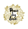 Xmas golden wreath and Peace Love Joy vector image vector image