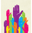 colorful up hand concept of democracy vector image