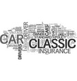 what makes classic car insurance special text vector image vector image