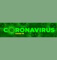 coronavirus covid19-19 disease outbreak vector image vector image