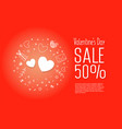 sale of valentines day 50 off vector image vector image