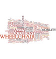 the power of jazzy wheelchair text background vector image vector image