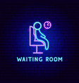 waiting room neon label vector image