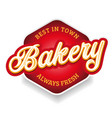 bakery sign label lettering vintage vector image