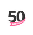 fiftieth anniversary logo number 50 vector image vector image
