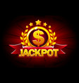 jackpot banner with red ribbon and text vector image vector image