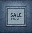 blue jeans sale poster vector image