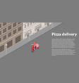 pizza delivery banner isometric style vector image