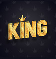 gold king text with decorative golden crown vector image vector image